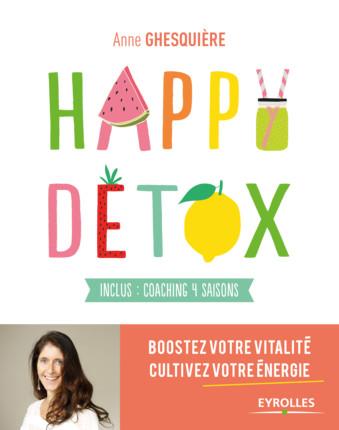 Happy Detox par Anne Ghesquiere recommande la Chlorella Echlorial